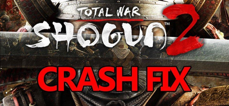 shogun-2-crash-fix