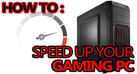 how to speed up your gaming pc featured image2