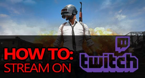 How To Stream On Twitch - A Beginners Guide