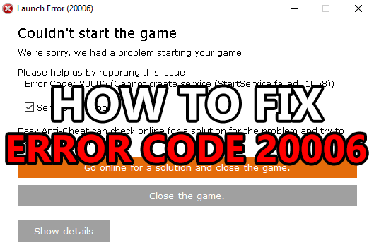 How to quickly fix Easy Anti-Cheat's Error 20006 (and 1072) - Download How to quickly fix Easy Anti-Cheat's Error 20006 (and 1072) for FREE - Free Cheats for Games