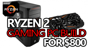 r5 2600 gaming pc build