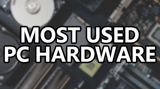 the most commonly used pc hardware of 2018 small