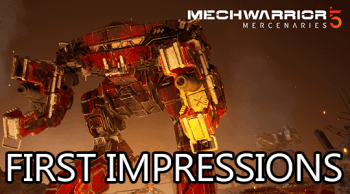 mechwarrior 5 first impressions