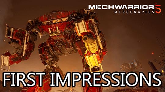mechwarrior 5 first impressions