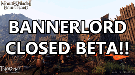 bannerlord closed beta